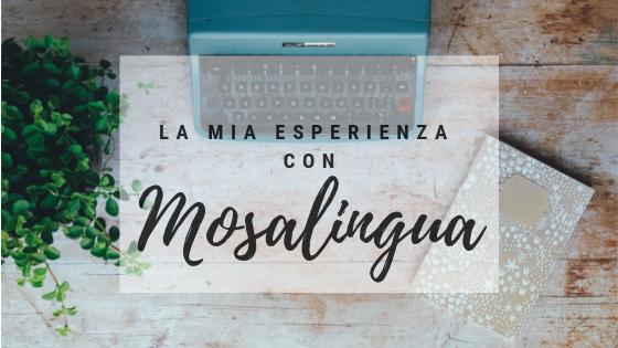 La mia esperienza con Mosalingua