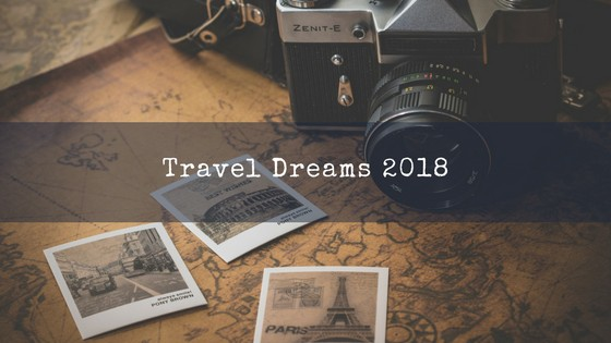 Travel Dreams 2018
